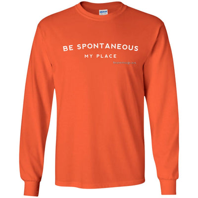 Be Spontaneous My Place Long Sleeve Dark T-shirts