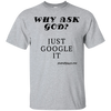 Why Ask God Just Google It Short Sleeve Cotton T-Shirt