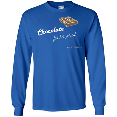 Chocolate For Her Period Long Sleeve Dark T-shirts