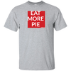 EAT MORE PIE SHORT SLEEVE T-Shirt