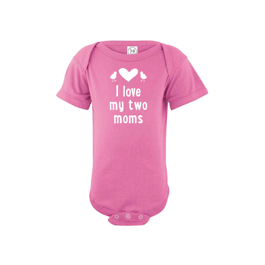 I love my two moms onesie - raspberry - wee ones - soft and spun apparel