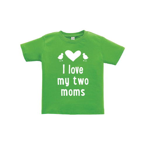 I love my two moms toddler tee - green - wee ones - soft and spun apparel