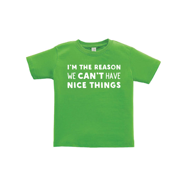 i'm the reason we can't have nice things kids t-shirt - apple - soft and spun apparel