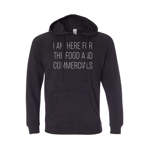 im here for the food and commercials pullover hoodie - black - sportsball - soft and spun apparel