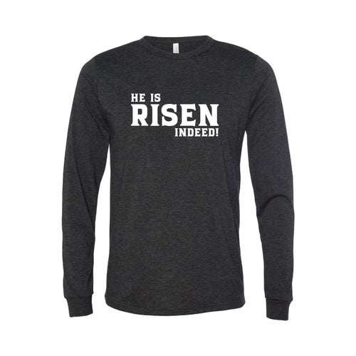 he is risen indeed long sleeve t-shirt - easter t-shirt - charcoal - soft and spun apparel