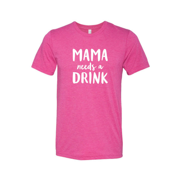 Mama Needs a Drink T-Shirt-XS-Berry-soft-and-spun-apparel