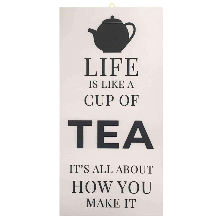 Life is Like a Cup Of Tea Ahşap Tabela Bonvagon