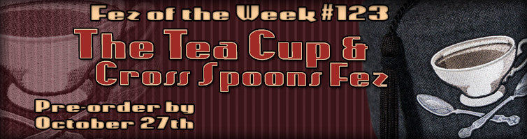#123 The Tea Cup and Cross Spoons Fez