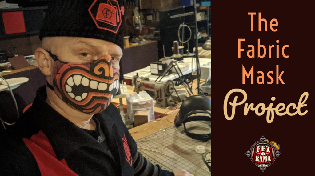 The Fezmonger's Fabric Mask Project