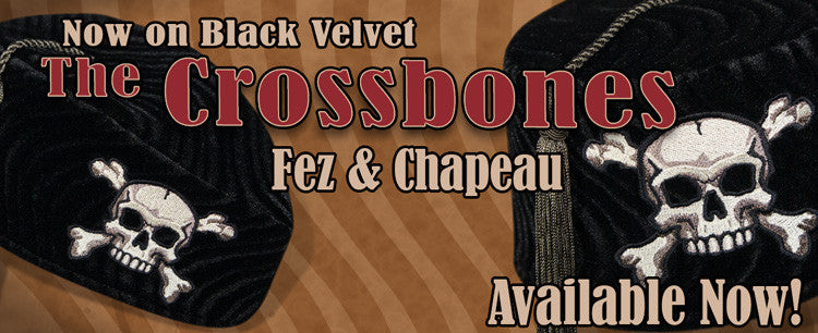 The Black Crossbones Fez and Chapeau