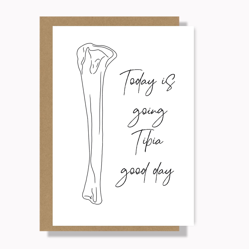 Osteo Cards: 'Today Is Going Tibia Good Day'