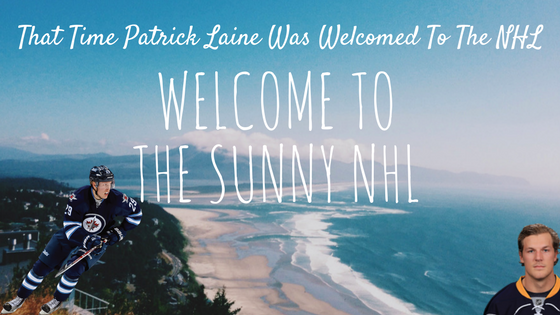 That Time Patrick Laine Was Welcomed To The NHL