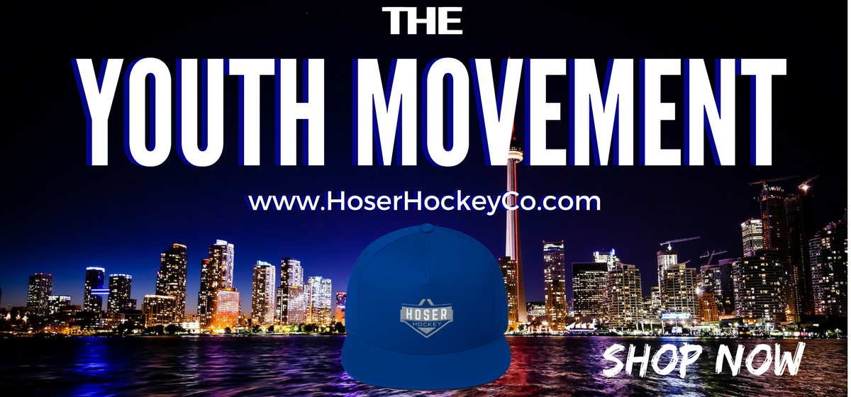 The Youth Movement | Hoser Hockey Co.