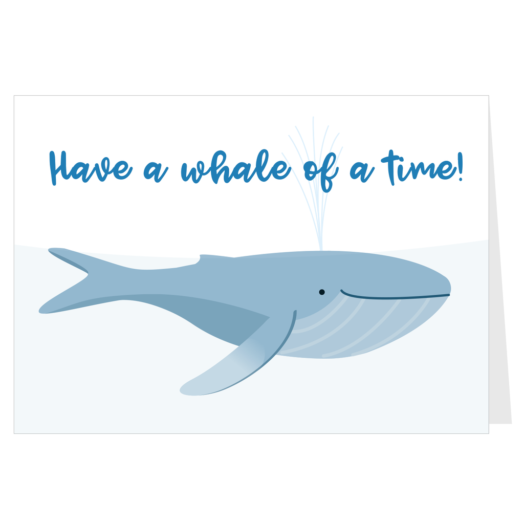 Have a whale of a time!