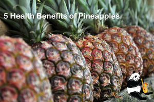5 Health Benefits of Pineapples