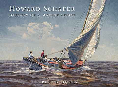 Howard Schafer - Journey of a Marine Artist Book