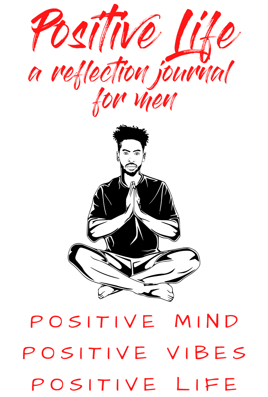 Positive Life  Journal - Signed Copy