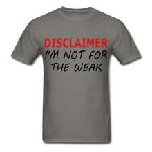 I'm Not For The Weak Gildan Ultra Cotton Adult T-Shirt - charcoal