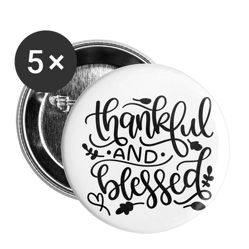 Thankful & Blessed Buttons large 2.2'' (5-pack) - white