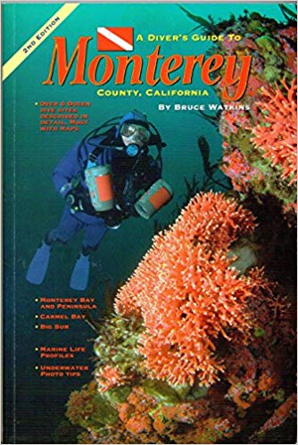 A Divers Guide to Monterey County