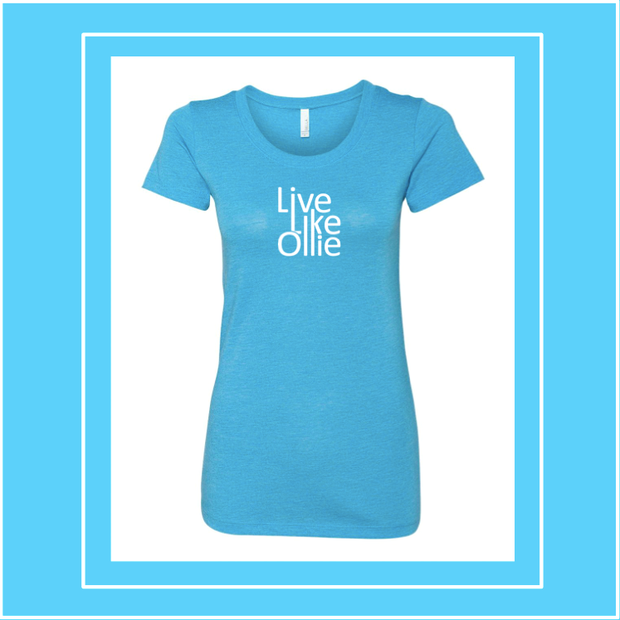 "FUNDRAISER ""Live Like Ollie"" Bella + Canvas - Womens Triblend Short Sleeve Tee"