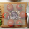 Eating Healthy | How to eat for vitality