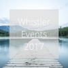Whistler Events for 2017