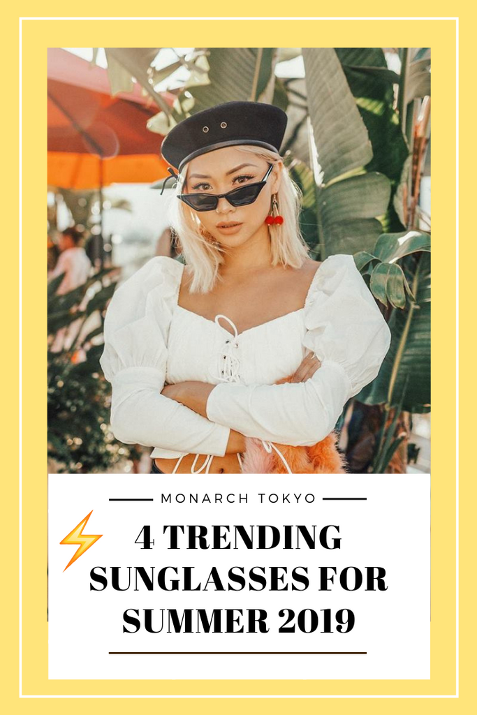 Trendy Sunglasses for Summer 2019