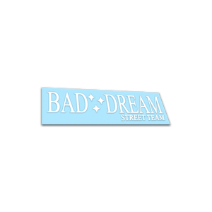 BAD DREAM - White