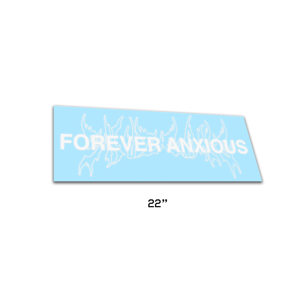 FOREVER ANXIOUS 2 - Reflective Banner