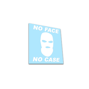 NO FACE, NO CASE - Free*