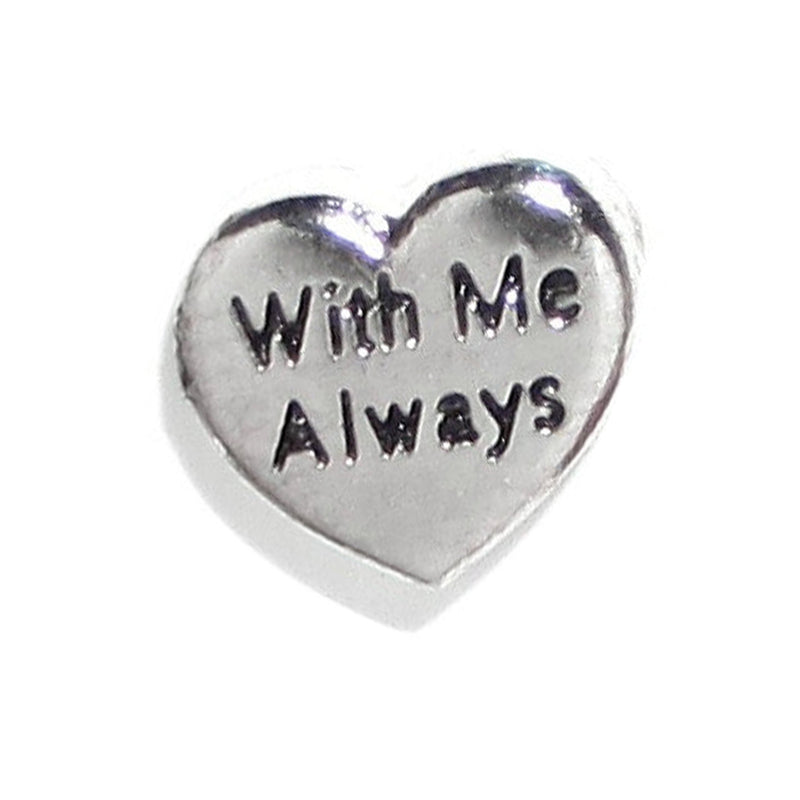 With Me Always Floating Charm
