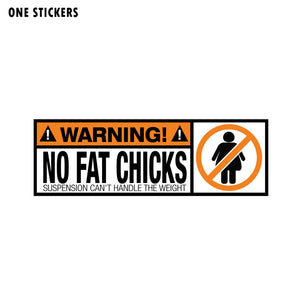 18.8CM*6.3CM WARNING PVC Funny Decal WARNING No Fat Chicks Car Sticker 12-0793