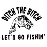 15.2CM*11.6CM Ditch The Bitch Lets Go Fishing Fish Rod Fun Sticker Truck Vinyl Motorcycle Car Stickers Accessories C8-0556