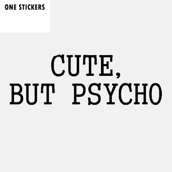 14.7CM*4.8CM Funny CUTE BUT PSYCHO Car-styling Vinyl Decal Car Sticker Black Silver C11-2080