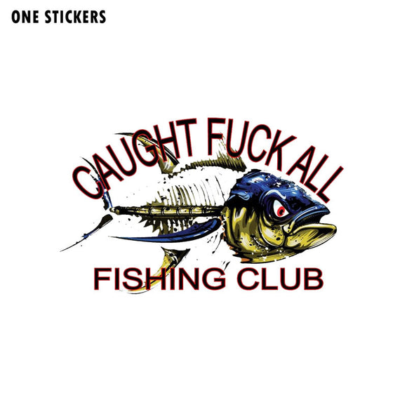 15CM*9.7CM Creative Funny Caught ALL Fishing Club Decal PVC Car Sticker 12-0421