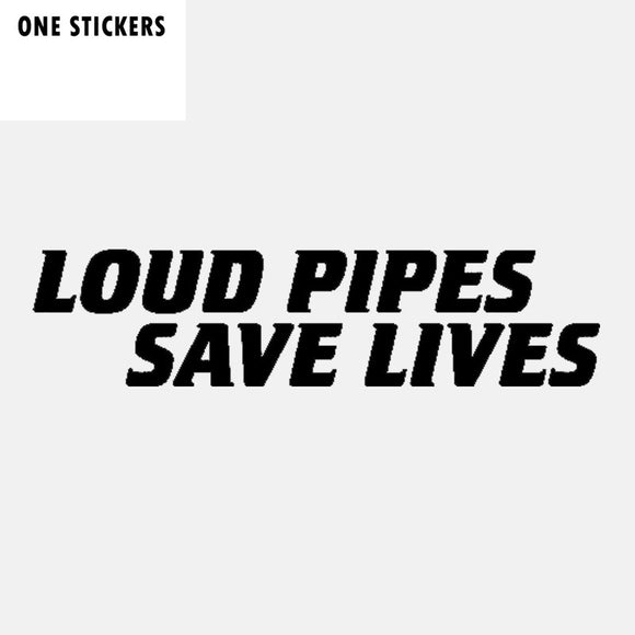 18.2CM*4.3CM Fashion LOUD PIPES SAVE LIVES Decal Vinyl Car Sticker Black Silver C11-2111