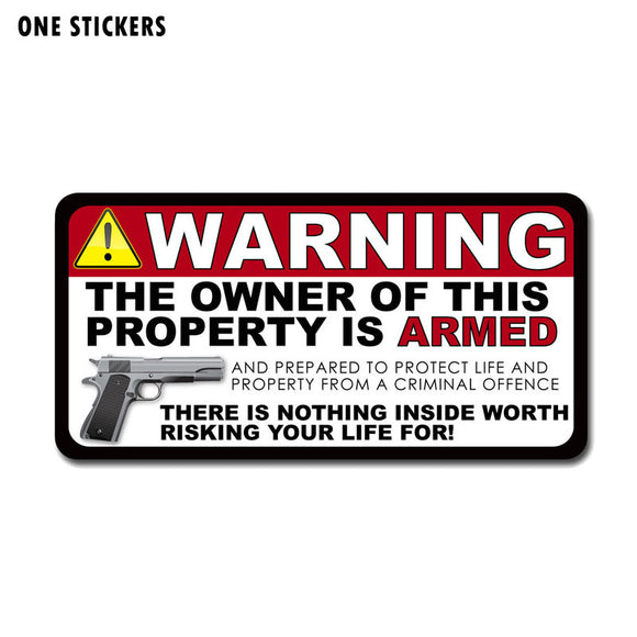 15.2CM*7.6CM Warning PVC THE OWNER OF THIS PROPERTY IS ARMED Decal Car Sticker 12-0159