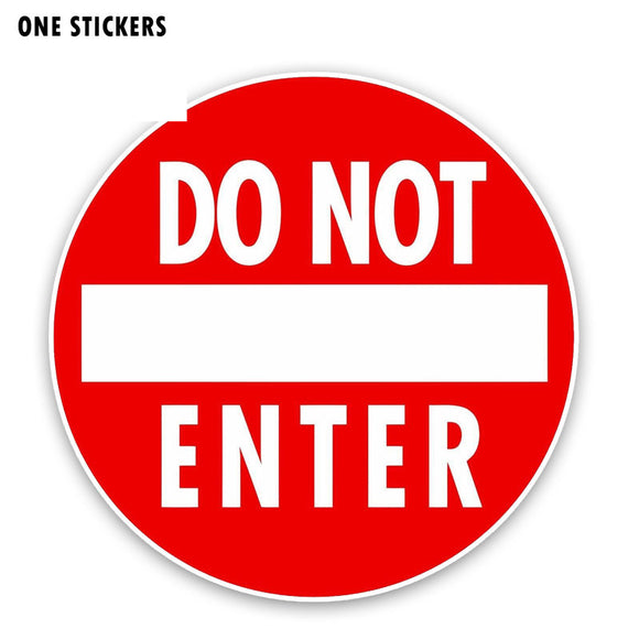 15CM*15CM Personality Funny Do Not Enter PVC Decal Car Sticker 12-0193