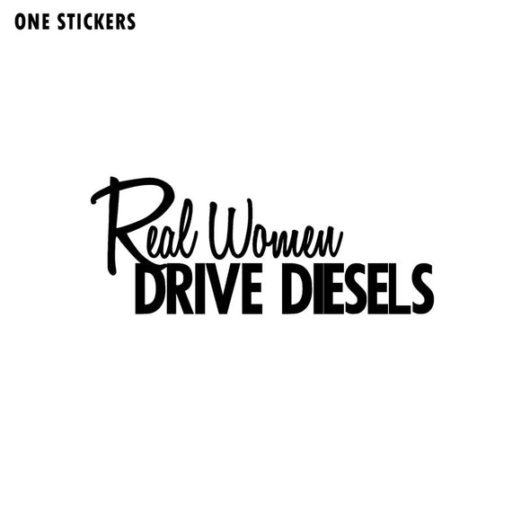13.3CM*5.3CM Fashion REAL WOMEN DRIVE DIESELS Vinyl Car-styling Decoration Car Sticker Decal Graphical C11-0629