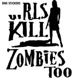 12.2*14.5CM Girls KILL ZOMBIES Too Lady Hunter Funny Car-styling Car Sticker Black/Silver Vinyl Decals S8-1262