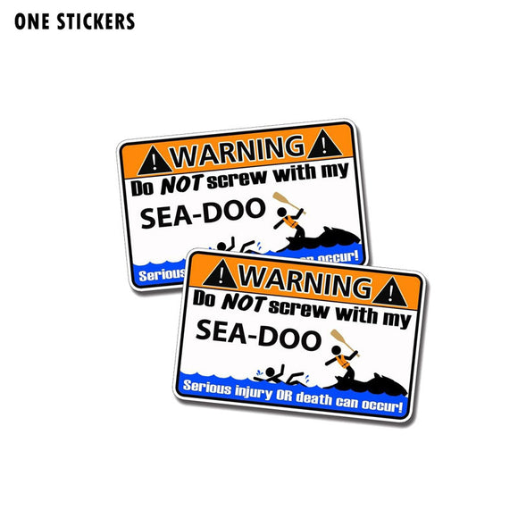 11CM*6.7CM Warning DO NOT SCREW WITHE MY SEA DOO Funny Car Sticker PVC Decal 12-0344