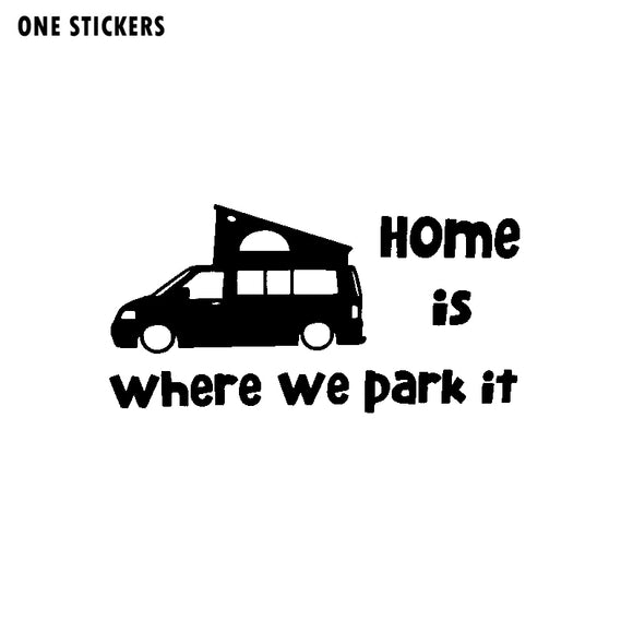 15CM*7.6CM Interesting Home Is Where We Park It Car-styling Car Sticker Decal Black/Silver Vinyl C11-1356
