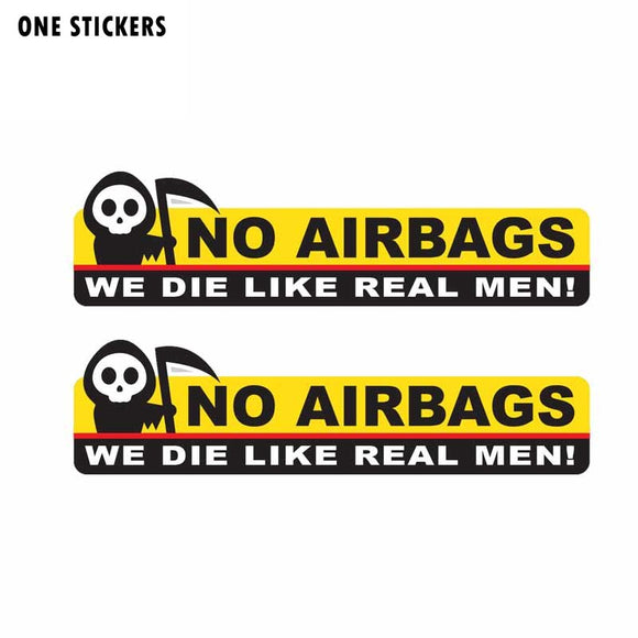 13.3CM*3.5CM Funny Skeleton Head NO AIRBAGS WE DIE LIKE REAL MEN Car Sticker Decal PVC 12-0314