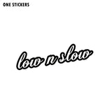 15.9CM*3.5CM Funny LOW N SLOW Vinyl Car Sticker Decals Black/Silver Graphical C11-0569
