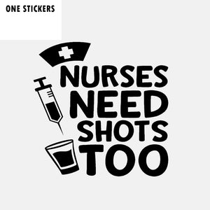 14CM*14CM Personality Vinyl Accessories Nurses Need Shots Too Car Sticker Decal Black Silver C11-1625