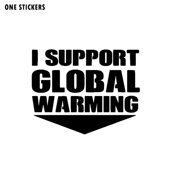 14.7CM*11.5CM Personality I Support Global Warming Letters Car Sticker Decal Vinyl C11-1469