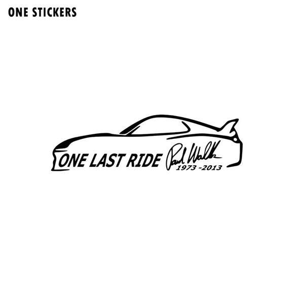 17.5CM*5.1CM  ONE LAST RIDE RIP PAUL WALKER Fashion Vinyl Decal Car-styling Car Sticker Black/Silver C11-0494
