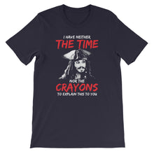 """Neither The Time Nor The Crayons"" T-Shirt"