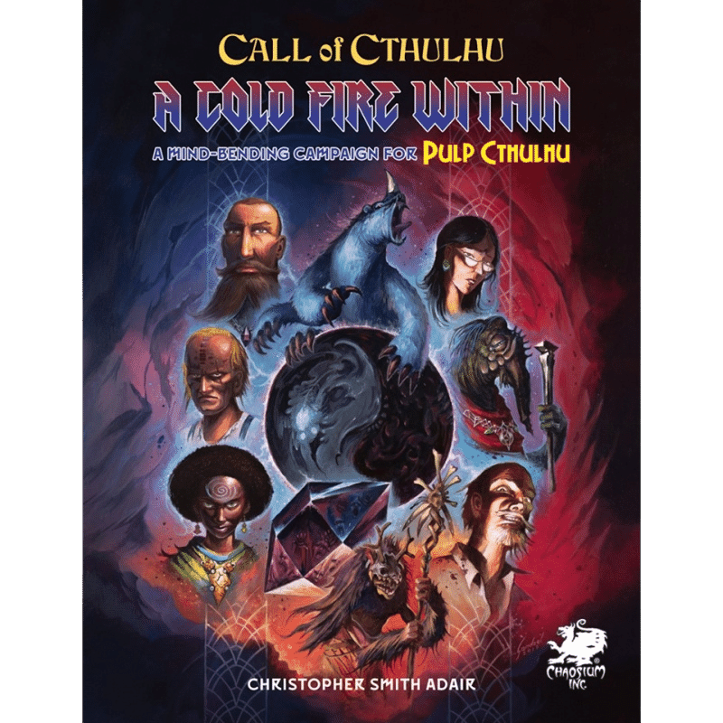 Call of Cthulhu (7th Edition): A Cold Fire Within